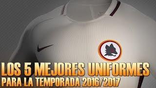 Download Los 5 MEJORES UNIFORMES para la temporada 2016/17 | Futbol Tops Video