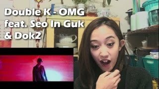 Download [REACTION] Double K(더블 케이) OMG (feat. Seo In Guk(서인국), Dok2) #jessimygirltho Video