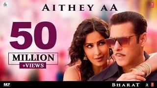 Download 'Aithey Aa' Song - Bharat | Salman Khan, Katrina Kaif | Vishal & Shekhar ft. Akasa, Neeti, Kamaal Video