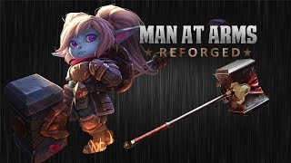 Download Poppy's Hammer - League of Legends - MAN AT ARMS: REFORGED Video