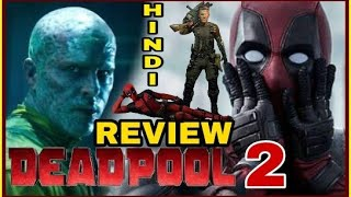 Download Deadpool 2 Movie Review in Hindi DEADPOOL 2 First Review, Ryan Renolds, Jos Brolin ( Cable ) Video