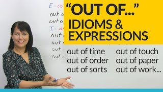Download Easy English Expressions with ″OUT OF″ Video