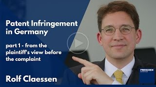 Download Patent Infringement in Germany - Part 1 - the Plaintiff Before the Complaint - Patents - Advanced Video