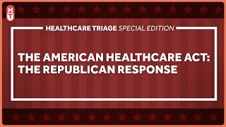 Download The American Health Care Act: A Republican Response to The Affordable Care Act Video