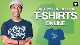 Download Advice for Selling T-Shirts Online [Ecommerce] Video