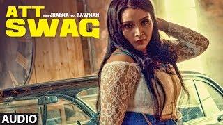 Download Att Swag: Jharna Feat. Rawman   Official Video Song   Sandy   Bigg Slim   Latest Punjabi Song Video