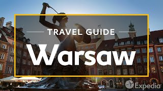 Download Warsaw Vacation Travel Guide | Expedia Video