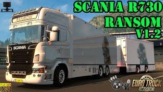 Download ETS2 - Scania R730 Ransom Tandem v1.2 Video