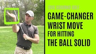 Download GOLF: The Game-Changer Right Wrist Move For Hitting The Ball Solid Video