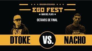 Download DTOKE VS NACHO / OCTAVOS DE FINAL / EGO FEST MDP / 21-10-17 Video