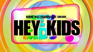 Download Mucho más peligroso que SimSimi: te presento a ″Hey Kids″ Video