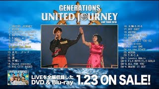 Download GENERATIONS from EXILE TRIBE / 「GENERATIONS LIVE TOUR 2018 UNITED JOURNEY」 ダイジェスト映像 Video