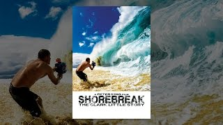 Download Shorebreak: The Clark Little Story Video