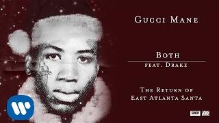 Download Gucci Mane Both feat. Drake Video