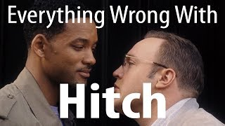 Download Everything Wrong With Hitch In 16 Minutes Or Less Video