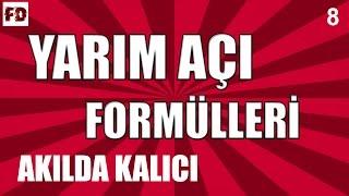 Download YARIM AÇI FORMÜLLERİ [ AKILDA KALICI, ÖZEL !!! ] ◄ 11.SINIF, LYS ► [ TRİGONOMETRİ - 8 ] Video