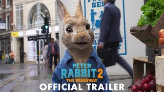 Download PETER RABBIT 2: THE RUNAWAY - Official Trailer Video