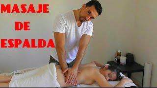 Download Como Dar Un Masaje Relajante De Espalda ( LUMBARES Y DORSALES ) Video