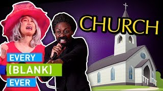 Download EVERY CHURCH EVER Video
