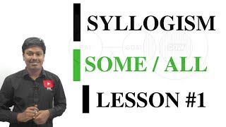 Download SYLLOGISM LESSON#1 SOME/ALL Video