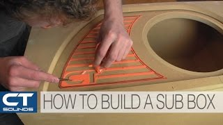 Download CT Sounds How To | Build a Subwoofer Box Video
