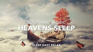 Download Heavenly Sleep Music for Stress Relief, DEEP Dream Relaxation, Calming Rest, Healing Dream Therapy Video