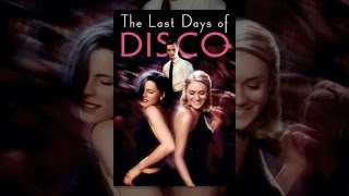Download The Last Days of Disco Video
