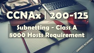Download 20 - CCNA in Hindi | 200-125 | Class A Subnetting | 8000 Hosts Video