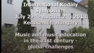 Download International Kodály Symposium 2013 Video