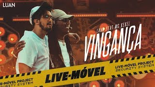 Download Luan Santana | Vingança ft Mc Kekel (Video Oficial) - Live-Móvel Video