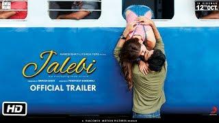 Download Jalebi | Official Trailer | Rhea | Varun | Digangana | Pushpdeep Bhardwaj | 12th Oct Video