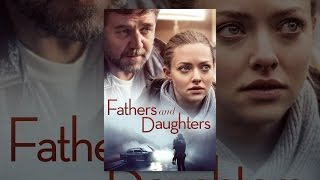 Download Fathers & Daughters Video