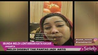 Download Anak Akan Dipenjara, Kini Ibunda Meldi Lontarkan Kata-kata Kasar di Sosmed - iSeleb 12/11 Video