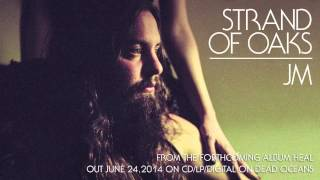 Download Strand of Oaks - ″JM″ Video