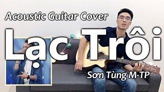 Download Lạc Trôi (Acoustic Guitar Cover) - Minh Mon feat. Quang Đạt Idol (có Lyrics & Hợp Âm) Video