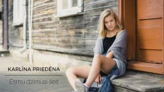 Download Karlīna Priedēna - Esmu dzimusi šeit Video