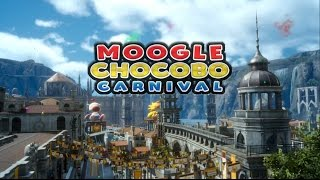 Download Final Fantasy XV - Moogle Chocobo Carnival Trailer Video