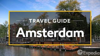 Download Amsterdam Vacation Travel Guide | Expedia Video