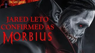 Download Jared Leto Confirmed As Morbius! - The Lord Speaks Video