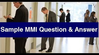 Download Sample MMI Questions & Answers: MMI Interview Practice - BeMo Academic Consulting Video