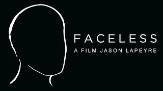 Download Faceless - Trailer Video