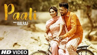 Download Paali: Balraj (Official Video Song)   Beat Minister   Lovely Noor   Latest Punjabi Song 2017 Video