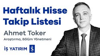 Download HAFTALIK HİSSE TAKİP LİSTESİ - Ahmet Toker Video
