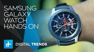 Download Samsung Galaxy Watch - Hands On Video