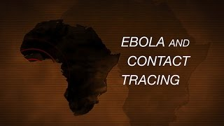 Download Ebola and Contact Tracing Video