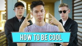 Download How to Be Cool Video