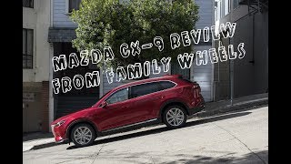 Download 2017 Mazda CX-9 review from Family Wheels Video