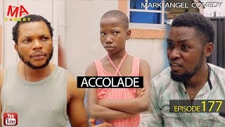 Download ACCOLADE (Mark Angel Comedy) (Episode 177) Video