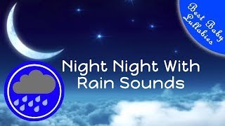 Download 👶😴8 HOURS Rain Sounds For Sleep Lullabies Songs for Babies To Go To Sleep Baby Lullaby RAIN THUNDER Video