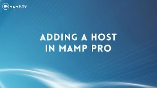 Download 36 MAMP PRO 4 - Adding A Host Video
